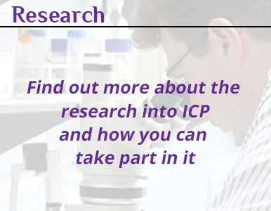 Research. Find out more about the research into ICP and how you can take part in it